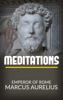 Meditations - Emperor of Rome Marcus Aurelius