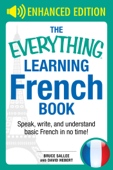 The Everything Learning French