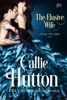 Callie Hutton - The Elusive Wife  artwork