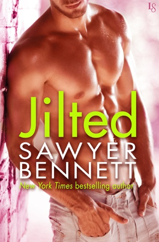 Sawyer Bennett - Jilted