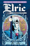 The Michael Moorcock Library Elric - The Vanishing Tower Vol 5