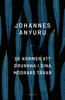 Johannes Anyuru - De kommer att drunkna i sina mödrars tårar bild