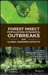 Forest Insect Population Dynamics Outbreaks And Global Warming Effects