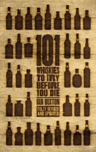 101 Whiskies to Try Before You Die (Revised & Updated) da Ian Buxton