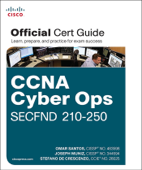 CCNA Cyber Ops SECFND #210-250 Official Cert Guide, 1/e