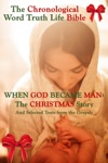 When God Became Man The Christmas Story And Selected Texts From The Gospels