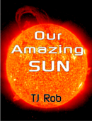 Our Amazing Sun