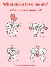 Che Cosè Lamore What Does Love Mean By Freekidstories