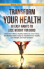 Transform Your Health: 10 Easy Habits to Lose Weight for Good - Natalie Loeffler