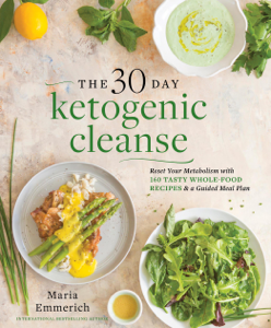 The 30-Day Ketogenic Cleanse ebook