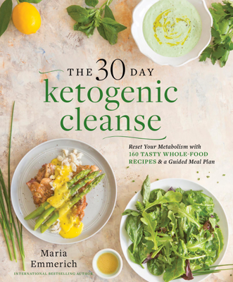 The 30-Day Ketogenic Cleanse - Maria Emmerich book