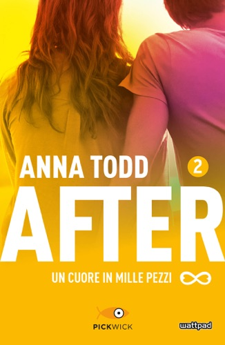 Anna Todd - After 2. Un cuore in mille pezzi