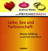 Der Psychocoach 4: Liebe, Sex und Partnerschaft