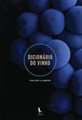 Dicionário do Vinho Book Cover