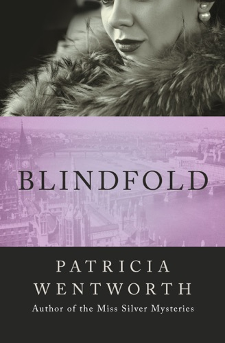 Patricia Wentworth - Blindfold