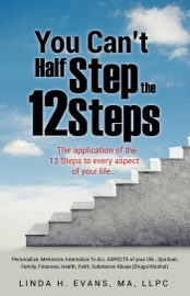 You Can T Half Step The 12 Steps