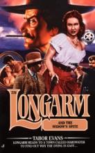 Longarm #276: Longarm and the Widow's Spite