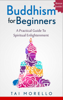 Tai Morello - Buddhism for Beginners artwork