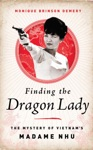 Finding The Dragon Lady