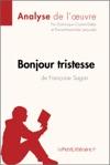 Bonjour Tristesse De Franoise Sagan Analyse De Loeuvre