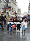 Top Tips On Parenting