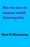 Mijn Reis Door De Westerse Wereld - Autobiografie