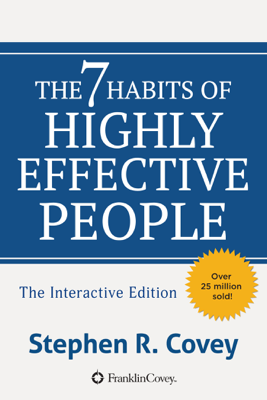 The 7 Habits of Highly Effective People - Stephen R. Covey book