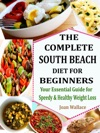 The Complete South Beach Diet For Beginners