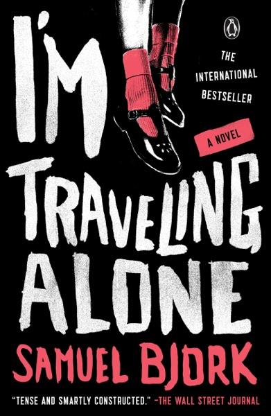 I'm Traveling Alone - Samuel Bjørk book cover