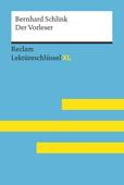 Der Vorleser von Bernhard Schlink: Reclam Lektüreschlüssel XL
