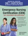 Emergency Nursing Certification CEN Self-Assessment And Exam Review