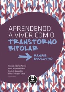 Aprendendo a viver com o transtorno bipolar Book Cover