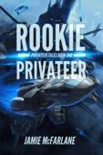 Rookie Privateer