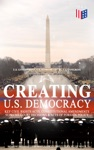 Creating US Democracy Key Civil Rights Acts Constitutional Amendments Supreme Court Decisions  Acts Of Foreign Policy Including Declaration Of Independence Constitution  Bill Of Rights