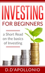 Investing for Beginners a Short Read on the Basics of Investing