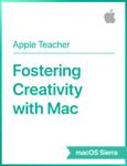 Fostering Creativity with Mac macOS Sierra