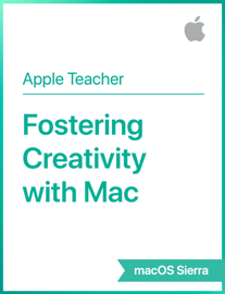 Fostering Creativity with Mac macOS Sierra book