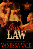 Flirting with the Law