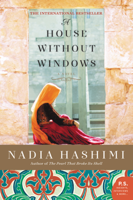 Nadia Hashimi - A House Without Windows book