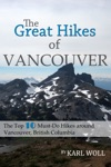 The Great Hikes Of Vancouver BC