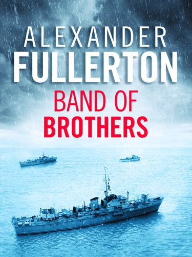 Alexander Fullerton - Band of Brothers