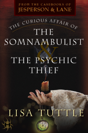 The Curious Affair of the Somnambulist & the Psychic Thief book