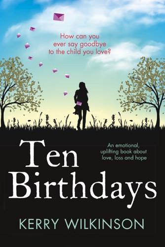 Kerry Wilkinson - Ten Birthdays