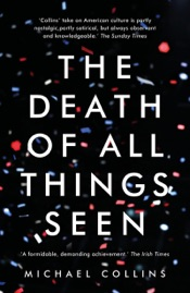 Download and Read Online The Death of All Things Seen