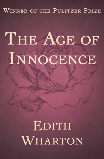 a book analysis of edith whartons age of innocence Widely regarded as one of edith wharton's greatest achievements, the age of innocenceis not only subtly satirical, but also a sometimes dark and disturbing comedy of manners in its.