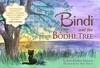 Bindi And The Bodhi Tree
