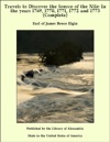 Travels To Discover The Source Of The Nile In The Years 1769 1770 1771 1772 And 1773 Complete