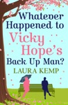 Whatever Happened To Vicky Hopes Back Up Man