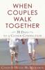 When Couples Walk Together - Cindi McMenamin & Hugh McMenamin