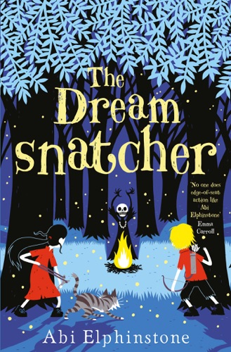 Abi Elphinstone - The Dreamsnatcher